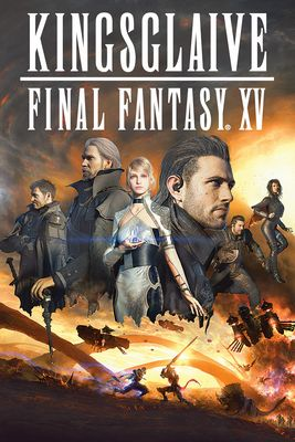 Affiche Kingsglaive Final Fantasy